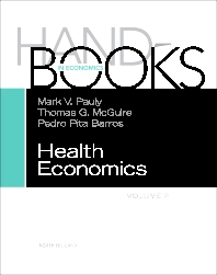 Handbook of Health Economics, 1st Edition,Mark Pauly,Thomas McGuire,Pedro Barros,ISBN9780444535924