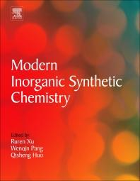 Modern Inorganic Synthetic Chemistry, 1st Edition,Ruren Xu,Yan Xu,ISBN9780444535993