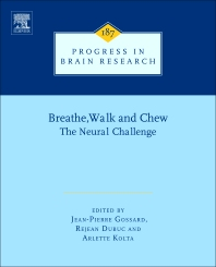 Breathe, Walk and Chew, 1st Edition,Jean-Pierre Gossard,Rejean Dubuc,Arlette Kolta,ISBN9780444536136