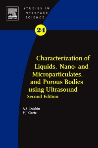 Characterization of Liquids, Nano- and Microparticulates, and Porous Bodies using Ultrasound, 2nd Edition,Andrei S. Dukhin,Philip J. Goetz,ISBN9780444536211