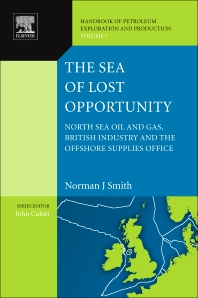 The Sea of Lost Opportunity, 1st Edition,Norman J. Smith,ISBN9780444536457