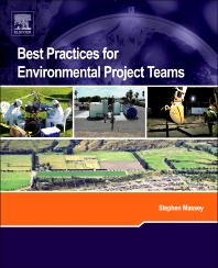 Best Practices for Environmental Project Teams - 1st Edition - ISBN: 9780444537218, 9780444537225