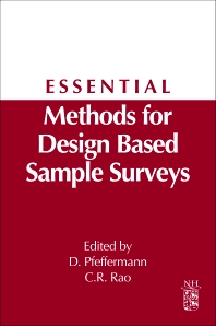 Essential Methods for Design Based Sample Surveys, 1st Edition,Danny Pfeffermann,C.R. Rao,ISBN9780444537348