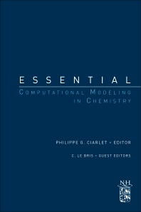 Essential Computational Modeling in Chemistry, 1st Edition,Philippe Ciarlet,ISBN9780444537546