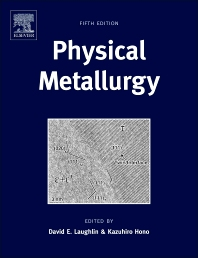 Physical Metallurgy, 5th Edition,David Laughlin,Kazuhiro Hono,ISBN9780444537706