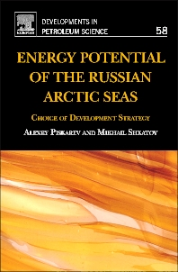Energy Potential of the Russian Arctic Seas, 1st Edition,Alexey Piskarev,Mikhail Shkatov,ISBN9780444537843