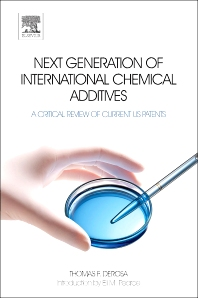 Next Generation of International Chemical Additives, 1st Edition,Thomas F. DeRosa,ISBN9780444537881
