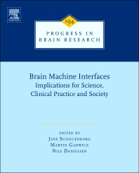 Brain Machine Interfaces, 1st Edition,Jens Schouenborg,Martin Garwicz,Nils Danielsen,ISBN9780444538154