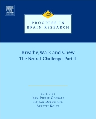 Breathe, Walk and Chew; The Neural Challenge: Part II, 1st Edition,Jean-Pierre Gossard,ISBN9780444538253
