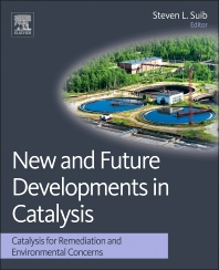 New and Future Developments in Catalysis - 1st Edition - ISBN: 9780444538703, 9780444538710