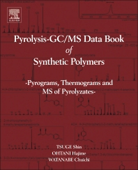 Pyrolysis - GC/MS Data Book of Synthetic Polymers, 1st Edition,Shin Tsuge,Hajima Ohtani,Chuichi Watanabe,ISBN9780444538925
