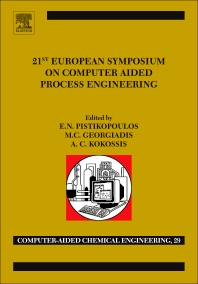 21st European Symposium on Computer Aided Process Engineering - 1st Edition - ISBN: 9780444538956, 9780444538963