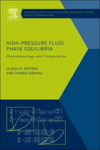 High-Pressure Fluid Phase Equilibria - 1st Edition - ISBN: 9780444563477, 9780444563545