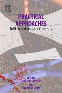 Practical Approaches to Biological Inorganic Chemistry, 1st Edition,Robert Crichton,Ricardo Louro,ISBN9780444563590