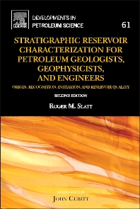 Cover image for Stratigraphic Reservoir Characterization for Petroleum Geologists, Geophysicists, and Engineers