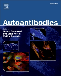 Autoantibodies, 3rd Edition,Yehuda Shoenfeld,Pier Luigi Meroni,M. Gershwin,ISBN9780444593771