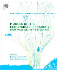 Models of the Ecological Hierarchy, 1st Edition,Ferenc Jordan ,Sven Erik Jørgensen,ISBN9780444593962