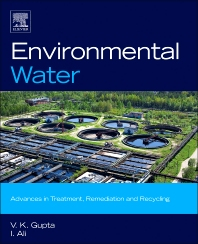 Environmental Water, 1st Edition,V.K. Gupta,Imran Ali,ISBN9780444593993