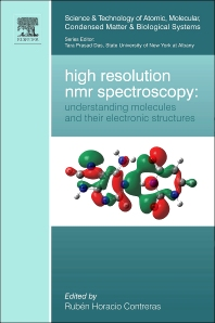 High Resolution NMR Spectroscopy: Understanding Molecules and their