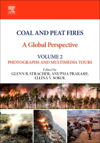 Coal and Peat Fires: A Global Perspective, 1st Edition,Glenn B. Stracher,Anupma Prakash,Ellina V. Sokol,ISBN9780444594129