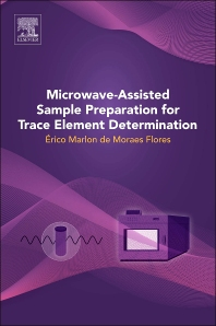 Cover image for Microwave-Assisted Sample Preparation for Trace Element Determination