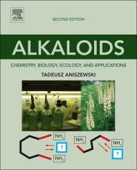 Alkaloids, 2nd Edition,Tadeusz Aniszewski,ISBN9780444594334