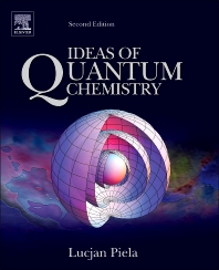 Ideas of Quantum Chemistry, 2nd Edition,Lucjan Piela,ISBN9780444594365