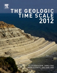 The Geologic Time Scale 2012 2-Volume Set, 1st Edition,F M Gradstein,J G Ogg,Mark Schmitz,Gabi Ogg,ISBN9780444594488