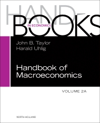 Handbook of Macroeconomics - 1st Edition - ISBN: 9780444594693, 9780444594785