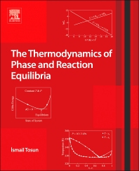 Cover image for The Thermodynamics of Phase and Reaction Equilibria