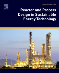 Reactor and Process Design in Sustainable Energy Technology - 1st Edition - ISBN: 9780444595669, 9780444595782