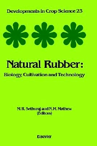 Natural Rubber, 1st Edition,M.R. Sethuraj,Ninan Mathew,ISBN9780444597809
