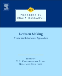 Cover image for Decision Making: Neural and Behavioural Approaches