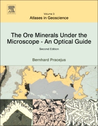 Cover image for The Ore Minerals Under the Microscope