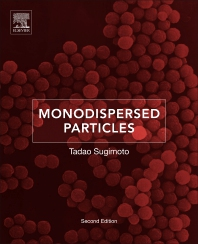 Monodispersed Particles - 2nd Edition - ISBN: 9780444627490