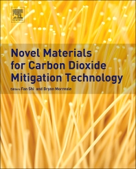 Novel Materials for Carbon Dioxide Mitigation Technology - 1st Edition - ISBN: 9780444632593, 9780444632616