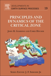 Principles and Dynamics of the Critical Zone - 1st Edition - ISBN: 9780444633699, 9780444634122