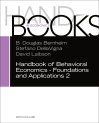 cover of Handbook of Behavioral Economics - Foundations and Applications 2, Volume 2 - 1st Edition