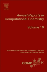 Annual Reports in Computational Chemistry - 1st Edition - ISBN: 9780444633781, 9780444633972