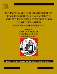 Cover image for 12th International Symposium on Process Systems Engineering and 25th European Symposium on Computer Aided Process Engineering