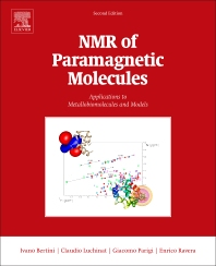 NMR of Paramagnetic Molecules, 2nd Edition,Ivano Bertini,Claudio Luchinat,Giacomo Parigi,Enrico Ravera,ISBN9780444634368