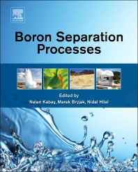 Boron Separation Processes - 1st Edition - ISBN: 9780444634542, 9780444634658