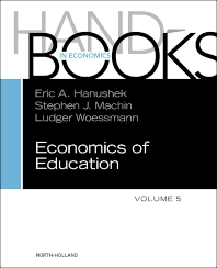 Handbook of the Economics of Education - 1st Edition - ISBN: 9780444634597, 9780444634672