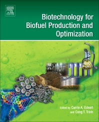 Cover image for Biotechnology for Biofuel Production and Optimization