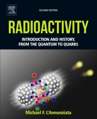 Radioactivity, 2nd Edition,Michael L'Annunziata,ISBN9780444634894