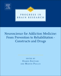 Cover image for Neuroscience for Addiction Medicine: From Prevention to Rehabilitation - Constructs and Drugs