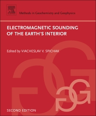 Electromagnetic Sounding of the Earth's Interior - 2nd Edition - ISBN: 9780444635549, 9780444635570
