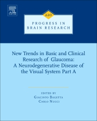 Cover image for New Trends in Basic and Clinical Research of Glaucoma: A Neurodegenerative Disease of the Visual System Part A