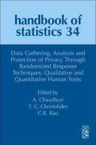 Cover image for Data Gathering, Analysis and Protection of Privacy Through Randomized Response Techniques: Qualitative and Quantitative Human Traits