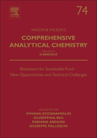 Biosensors for Sustainable Food - New Opportunities and Technical Challenges - 1st Edition - ISBN: 9780444635792, 9780444635808